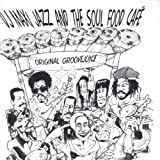 DJ Maxi Jazz & The Soul Food Cafe Original groovejuice (1996, & Soul Food CafÃ)