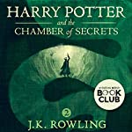 Harry Potter and the Chamber of Secrets, Book 2 Audiobook by J.K. Rowling Narrated by Jim Dale