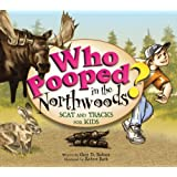 Who Pooped in the Northwoods? - Scat and Tracks for Kids