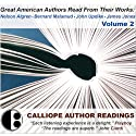 Great American Authors Read from Their Works, Volume 2 Speech by  Calliope Author Readings, Nelson Algren, James Jones, John Updike, Bernard Malamud Narrated by Nelson Algren, James Jones, John Updike, Bernard Malamud