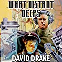What Distant Deeps: RCN Series, Book 8 Audiobook by David Drake Narrated by Victor Bevine