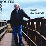 Routes/Roots by Dave Greenslade (2011-09-06)