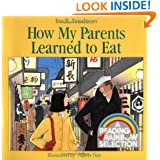 How My Parents Learned to Eat (Sandpiper Houghton Mifflin books)