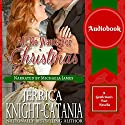 All He Wants for Christmas: A Regency Christmas Pact Novella Audiobook by Jerrica Knight-Catania Narrated by Michaela James
