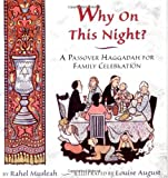 img - for Why on This Night?: A Passover Haggadah for Family Celebration book / textbook / text book