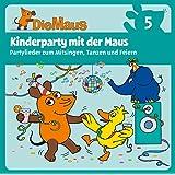 Die Sendung mit der Maus CD 5: Kinderparty mit der Maus