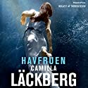 Havfruen [The Mermaid] (       UNABRIDGED) by Camilla Läckberg Narrated by Torben Sekov