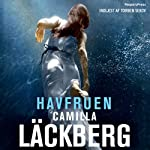 Havfruen [The Mermaid] | Camilla Läckberg
