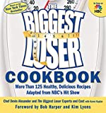 The Biggest Loser Cookbook:�More Than 125 Healthy, Delicious Recipes Adapted from NBC's Hit Show