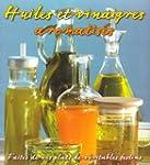 Huiles et vinaigres aromatis�s