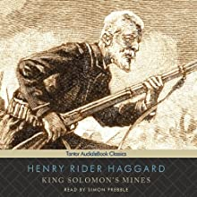 King Solomon's Mines (       UNABRIDGED) by Henry Rider Haggard Narrated by Simon Prebble
