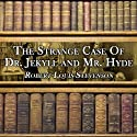 The Strange Case of Dr. Jekyll and Mr. Hyde (       UNABRIDGED) by Robert Louis Stevenson Narrated by Dick Hill