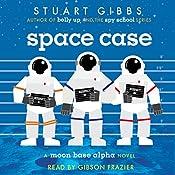 Space Case | Stuart Gibbs