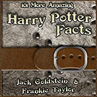 101 More Amazing Harry Potter Facts audio book