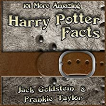 101 More Amazing Harry Potter Facts Audiobook by Jack Goldstein, Frankie Taylor Narrated by Jack Goldstein