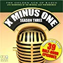 X Minus One, Season Three  by Ray Bradbury Narrated by  full cast