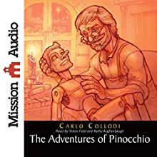 The Adventures of Pinocchio (       UNABRIDGED) by Carlo Collodi Narrated by Robin Field