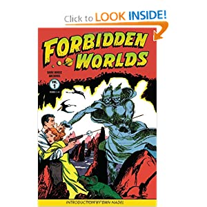 Forbidden Worlds Archives Volume 1 by Richard E. Hughes, Philip Simon, Al Williamson and Wally Wood