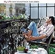 My Life Sonnenstunden Ganz Allein für Mich