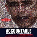 Accountable: Making America as Good as Its Promise (       UNABRIDGED) by Tavis Smiley Narrated by Tavis Smiley