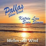 "Wellen und Windvon ""Pallas Show Band"""