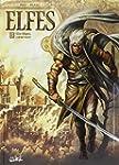 Elfes, tome 3 : Elfe blanc, coeur noir