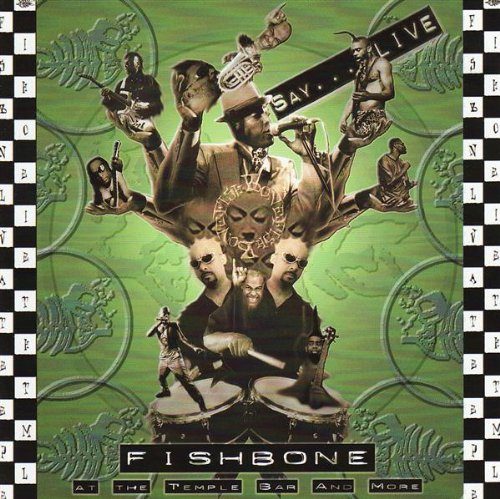 Fishbone - Live at the Temple Bar and More - Zortam Music