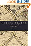 Native Claims: Indigenous Law against...