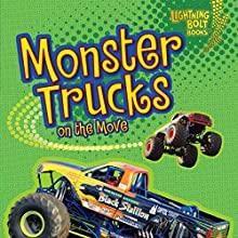 Monster Trucks on the Move | Livre audio Auteur(s) : Kristin L. Nelson Narrateur(s) :  Intuitive