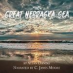 The Great Nebraska Sea | Allan Danzig
