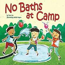 No Baths at Camp | Livre audio Auteur(s) : Tamar Elisheva Fox Narrateur(s) :  Intuitive