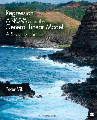 Regression, ANOVA, and the General Linear Model: A Statistics Primer (General Linear Model compare prices)