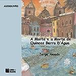 A Morte e a Morte de Quincas Berro D'Água [Death and Death of Quincas D'Água] | Jorge Amado