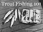 Trout Fishing 101 (English Edition)