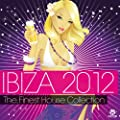 Ibiza 2012-the Finest House Collection