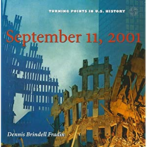 September 11, 2001 (Turning Points in U.S. History)