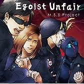 Egoist Unfair(通常盤)