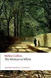Image of The Woman in White (Oxford World's Classics)