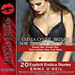 Emma O'Neil Brings You Twenty Hot Tales: Group Sex, Rough Sex, First Lesbian Sex, and More | Emma O'Neil