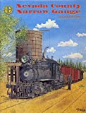 img - for Nevada County Narrow Gauge book / textbook / text book