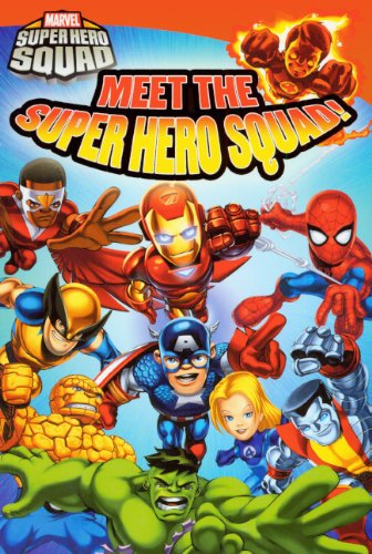 Meet The Super Hero Squad! (Turtleback School & Library Binding Edition) (Marvel Super Hero Squad Readers)