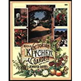 The Victorian Kitchen Gardenby Jennifer Davies