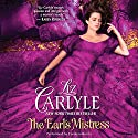 The Earl's Mistress: MacLachlan Family & Friends, Book 10 Audiobook by Liz Carlyle Narrated by Carolyn Morris