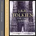 The Lord of the Rings: The Two Towers, Volume 2: The Ring Goes East (       UNABRIDGED) by J.R.R. Tolkien Narrated by Rob Inglis