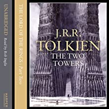 The Two Towers, Volume 2: The Lord of the Rings, Book 2 (       UNABRIDGED) by J.R.R. Tolkien Narrated by Rob Inglis