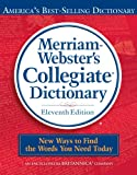 Merriam-Webster's Collegiate Dictionary (0877798095) by Not Available (NA)