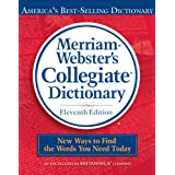 Merriam-Webster's Collegiate Dictionary, 11th Edition ~ Merriam-Webster Inc.