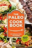 Paleo Cookbook: 107 Delicious Paleo Diet Recipes (Paleo Cookbook Vol. 1)