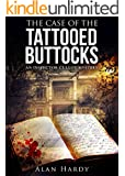 The Case Of The Tattooed Buttocks: An Inspector Cullot Mystery (English Edition)