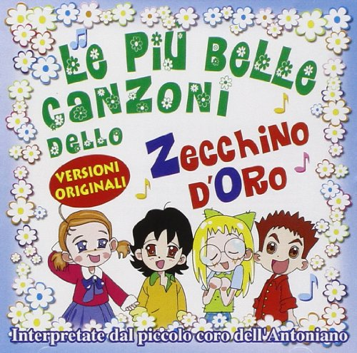 Zecchino D'Oro Le Piu Belle Canzoni In